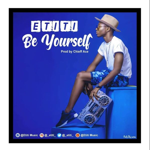 Promo for 'Be Yourself' by Etiti Bass.